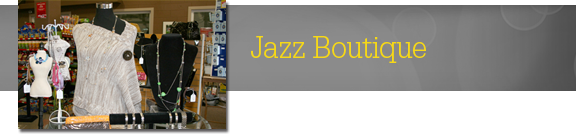 The Jazz Boutique carries a selection of unique finds